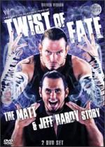 Twist Of Fate - The Matt & Jeff Hardy Story